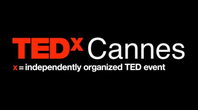 Conférence TEDx Cannes le 30 avril