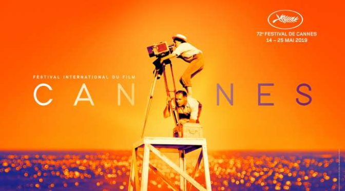 Festival de Cannes 2019 : check list